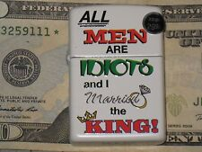 New ZIPPO LIGHTER All Men are Idiots & I Merried the King 48227 Windproof Flame