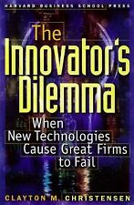 The Innovator's Dilemma : When New Technologies Cause Great Firms to Fail by...