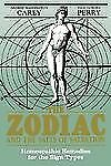 The Zodiac and the Salts of Salvation by George W. Carey and Inez E. Perry...