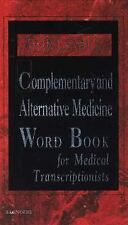 Dorland's Complementary and Alternative Medicine Word Book for Medical Transcrip