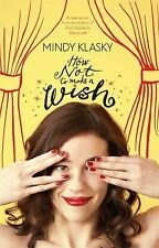 Mindy Klasky - How Not To Make A Wish (2012) - Used - Trade Paper (Paperbac
