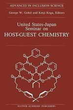 United States-Japan Seminar on Host-Guest Chemistry: Proceedings of the U.S.-Jap
