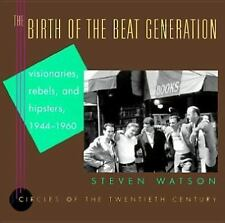 Steven Watson - Birth Of The Beat Generation (1995) - Used - Trade Cloth (H