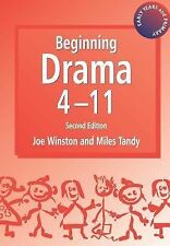Beginning Drama 4-11 (Early Years & Primary)