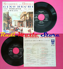 LP 45 7'' GINO BECHI Stasera all'opera VERDI rigoletto ernani 1958 no cd mc dvd