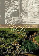 Elizabeth's Legacy: Book Two of the Clearharbour Trilogy
