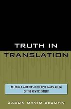 Truth in Translation: Accuracy and Bias in English Translations of the New...