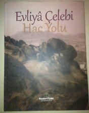 ISLAM HAJJ KAABA HAC YOLU EVLİYA ÇELEBİ MECCA MEDINA Illustrated Book