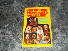The Church That Dared to Change by Michael R. Tucker (1975, trade paper)