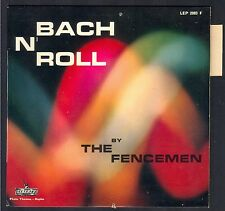 THE FENCEMEN BACH N' ROLL 45T EP LIBERTY LEP. 2083 Pochette NEUVE / Cover MINT
