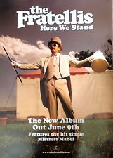 Fratellis - Here we Stand - Rare Original Promo Poster 20x28 Inches