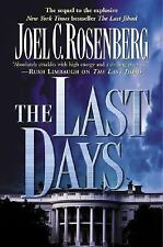 THE LAST DAYS by JOEL C. ROSENBERG HC/DJ