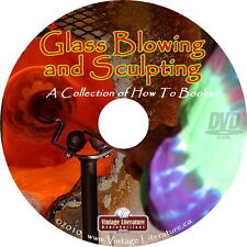 Art of Glass Blowing { 40 Vintage Books ~ 42 How-To Videos } on DVD