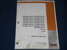 CASE F2CFE SERIES TIER 4A ENGINE SERVICE SHOP WORKSHOP REPAIR BOOK MANUAL