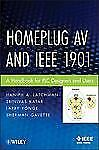 HomePlug AV Standard : A Handbook for Designers and Users by Haniph A....