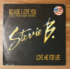"""Single 7"""" Vinyl Stevie B. - Because I Love You Me For Life TOP!"""