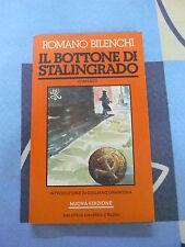 IL BOTTONE DI STALINGRADO ROMANO BILENCHI