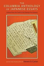 The Columbia Anthology of Japanese Essays: Zuihitsu from the Tenth to the Twenty