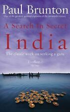 A Search in Secret India by Paul Brunton (2003, Paperback)