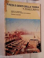 PAESI E GENTI DELLA TERRA 2 Paesi Extraeuropei Problemi economici Almagia 1970
