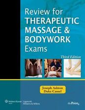Review for Therapeutic Massage and Bodywork Exams (LWW Massage Therapy and Bod..