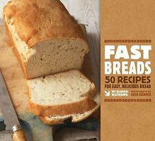 Fast Breads: 50 Recipes for Easy, Delicious Bread-ExLibrary