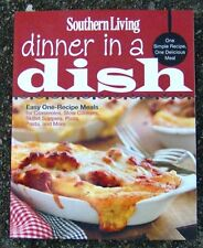 Southern Living DINNER IN A DISH softcover 1 dish recipes for easy meal ideas