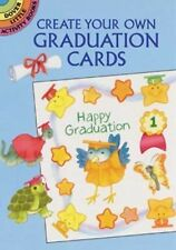 Create Your Own Graduation Cards by Cathy Beylon (2000, Paperback)