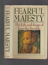 Fearful Majesty: The Life & Reign of Ivan the Terrible, Benson Bobrick, 1987 1st