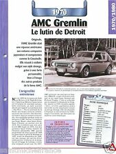 AMC Gremlin 6 Cyl. 1970 USA Car Auto Retro FICHE FRANCE