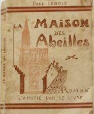 La Maison des Abeilles - Paul Lebois - S'Emehüs - Bois gravé de Pierre Pelhate