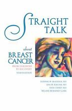 Straight Talk About Breast Cancer: From Diagnosis to Recovery, Clark, Melanie Mo