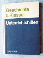 Schulbuch Geschichte Klasse 6 Unterrichtshilfen für Lehrer zum Lehrplan 1967 DDR