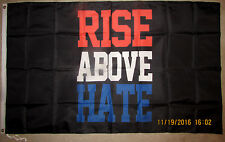 RISE ABOVE HATE 3x5 FEET FLAG BANNER RED WHITE & BLUE AMERICAN PROTEST TRUMP NEW
