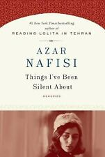 Things I've Been Silent About: Memories, Nafisi, Azar, 1400063612, Book, Accepta