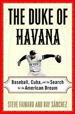 The Duke of Havana: Baseball, Cuba, and the Search for the American Dream