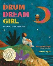 Drum Dream Girl: How One Girl's Courage Changed Music, Engle, Margarita