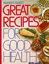Great Recipes for Good Health by Reader's Digest Editors (1989, Hardcover)