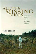 All the Missing Souls: A Personal History of the War Crimes Tribunals (Human Rig