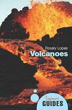 Volcanoes: A Beginner's Guide (Beginner's Guides), Lopes, Rosaly M. C., New Book