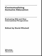 Contextualizing Inclusive Education : Evaluating Old and New International...