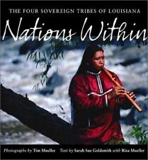 Nations Within: The Four Sovereign Tribes of Louisiana-ExLibrary