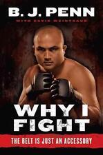 """Why I Fight: The Belt Is Just an Accessory von Dave Weintraub und Jay Dee """"B..."""