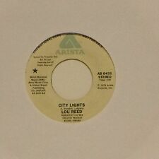 "LOU REED 'CITY LIGHTS (STEREO)' US IMPORT 7"" SINGLE PROMO COPY"