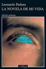 La novela de mi vida (Andanzas) (Spanish Edition)-ExLibrary