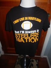 I May Live in Maryland But I'm Always in Steelers Nation Large Hanes T-Shirt