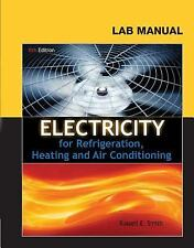 LIKE NEW ☆ Lab Manual for Smith's Electricity for Refrigeration, Heating and Air