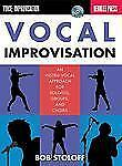 Vocal Improvisation: An Instru-Vocal Approach For Soloists Groups and Choirs - B