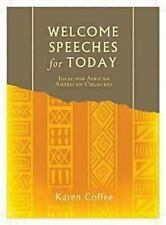 Welcome Speeches for Today by Karen L. Coffee (2010, Paperback)
