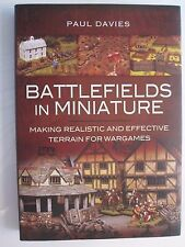 Battlefields in Miniature - Making Realistic and Effective Terrain for Wargames